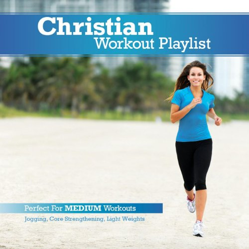 Christian Workout Playlist: Me...