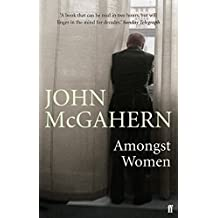 Amongst Women by John McGahern (5-Jun-2008) Paperback