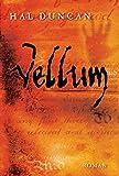 Vellum: Das Ewige Stundenbuch I