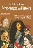 Les petits et grands personnages de l'Histoire