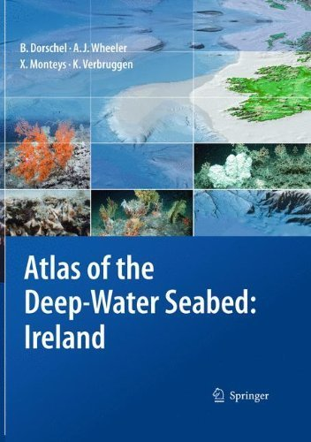 Atlas of the Deep-Water Seabed: Ireland by Boris Dorschel (2010-11-30)