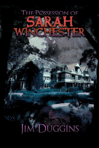 The Possession of Sarah Winchester Cover Image