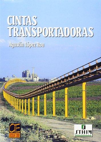 Cintas transportadoras por Agustin Lopez Roa