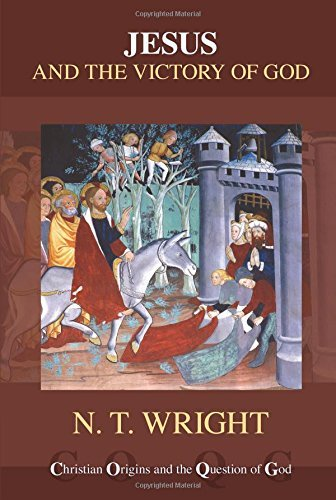 Jesus and the Victory of God (reissue) by N T Wright (2015-06-18)
