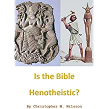 Is the Bible Henotheistic? (English Edition)