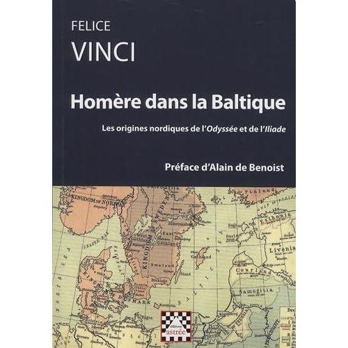 Homère dans la Baltique : Les origines nordiques de l'Odyssée et de l'Iliade