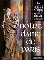Notre-Dame de Paris de Andre Vingt-trois