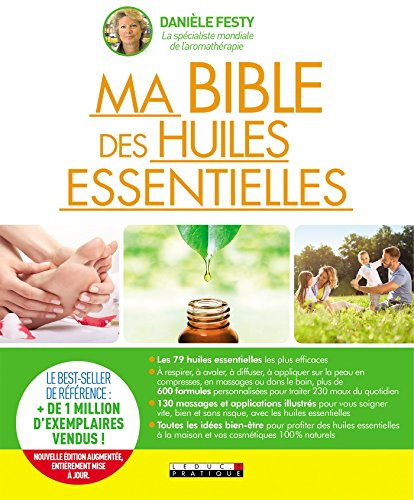 Ma bible des huiles essentielles (French Edition) -