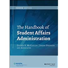 The Handbook of Student Affairs Administration (English Edition)