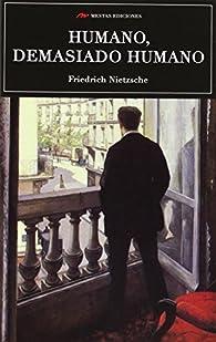 Humano Demasiado Humano par Friedrich Nietzsche