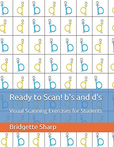 Ready Scan (Ready to Scan! b's and d's: Visual Scanning Exercises for Students)