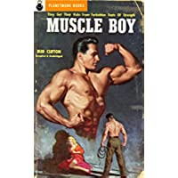 Muscle Boy (PlanetMonk Pulps Book 19) (English Edition)
