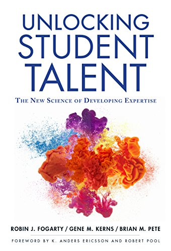 Unlocking Student Talent: The New Science of Developing Expertise (English Edition)