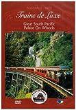 Trains De Luxe  : Asie-Oceanie