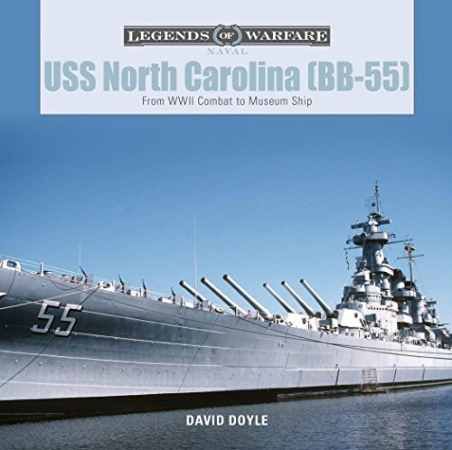 USS North Carolina (BB-55): From WWII Combat to Museum Ship (Legends of Warfare Naval) por David Doyle