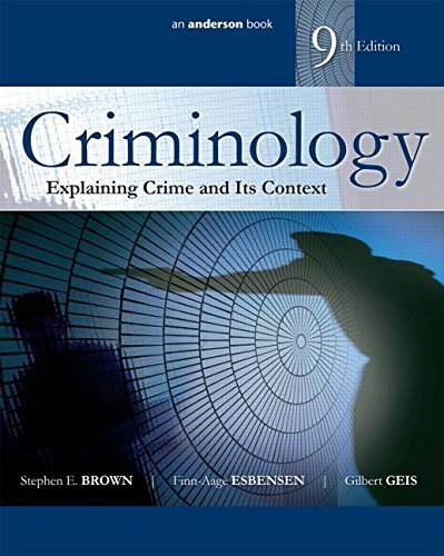 Criminology: Explaining Crime and Its Context by Stephen E. Brown (2015-07-12)