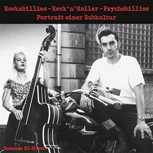 Rockabillies - Rock+»-+-+n+»-+-+Roller - Psychobil par Susanne El-Nawab