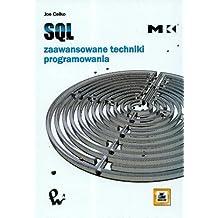 SQL Zaawansowane techniki programowania
