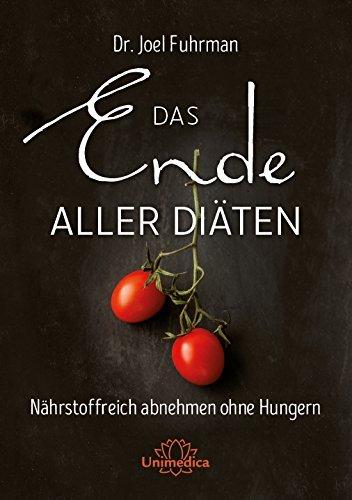 Das Ende aller Di??ten by Joel Fuhrman (2016-03-18)