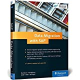 SAP Data Migration: From LSMW to SAP Activate by Frank Densborn (2016-04-30)