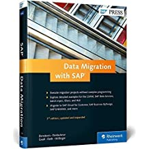 SAP Data Migration: From LSMW to SAP Activate (SAP PRESS) by Frank Densborn (2016-04-30)