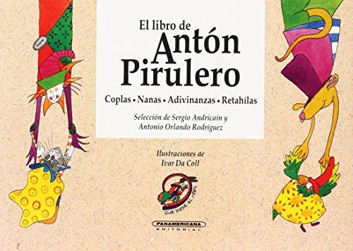 Descargar Libro El Libro de Anton Pirulero = Anton Pirulero's Book de Ivar Da Coll