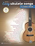 Best Alfred 80s Musics - Alfred's Easy Ukulele Songs: Classic Rock: 50 Hits Review