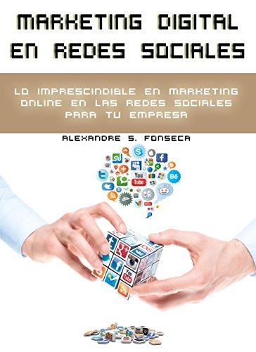Portada del libro Marketing Digital en Redes Sociales: Lo imprescindible en marketing online en las redes sociales para tu empresa