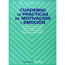 Cuaderno de practicas de motivacion y emocion (Psicologia) (Spanish Edition) by Enrique G. Fernandez-Abascal (1998-01-01)