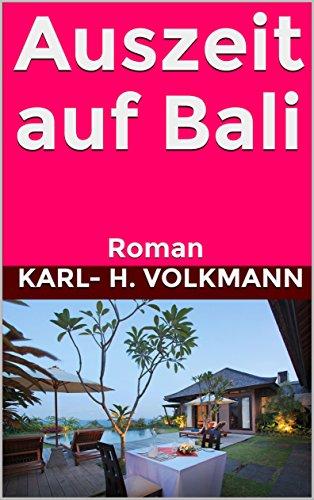 Auszeit auf Bali: Roman - Bali Ebook