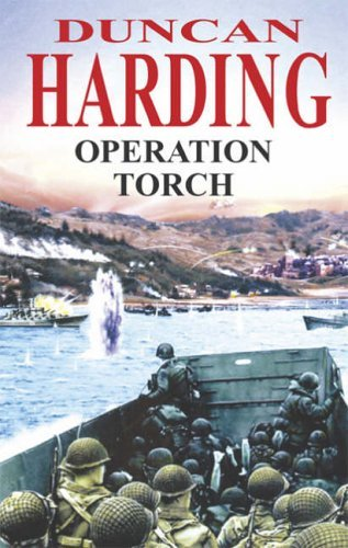 Operation Torch by Duncan Harding (2005-07-29)