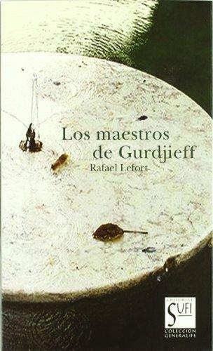 Los maestros de Gurdiieff