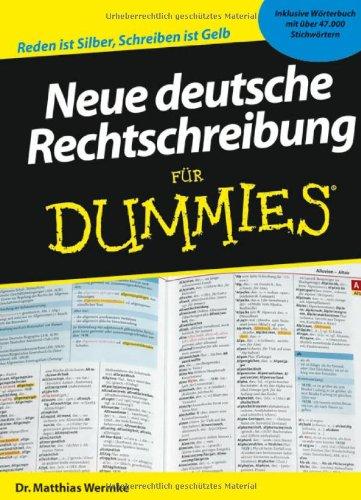 Neue deutsche Rechtschreibung für Dummies