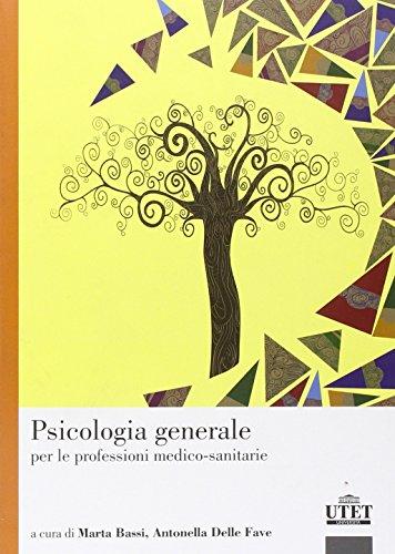 Psicologia generale per le professioni medico-sanitarie