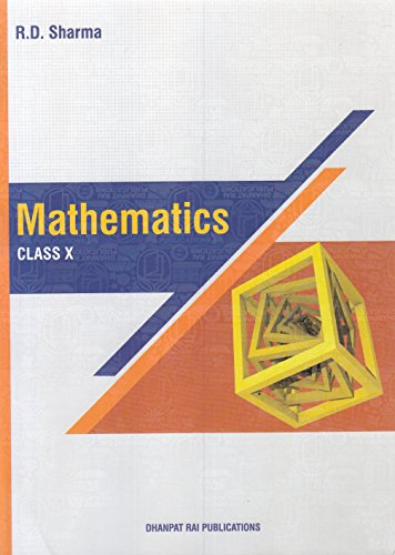 Mathematics for Class 10 by R D Sharma (2018-19 Session) 7