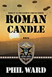 Roman Candle (Raiding Forces Book 4)