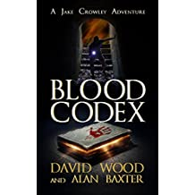 Blood Codex: A Jake Crowley Adventure (Jake Crowley Adventures Book 1) (English Edition)