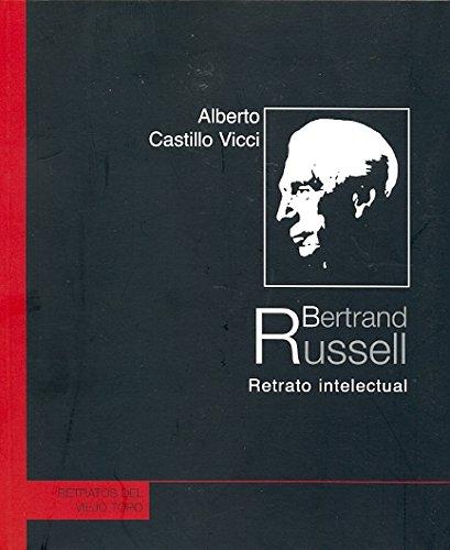 Bertrand Russell: Retrato intelectual