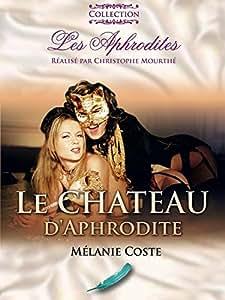 Le Château d'Aphrodite