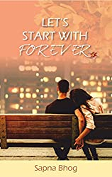 LET'S START WITH FOREVER (SEHGAL FAMILY AND FRIENDS SAGA)