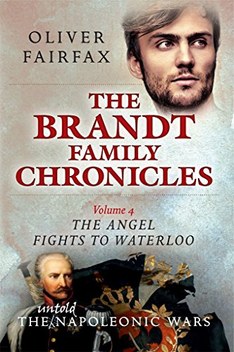 The Angel Fights to Waterloo: The Brandt Family Chronicles (English Edition)