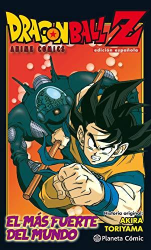 Dragon Ball Z Anime Comic El hombre más fuerte del mundo (Manga Shonen) por Akira Toriyama