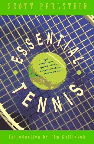 Essential Tennis 1st edition by Perlstein, Scott (1993) Paperback