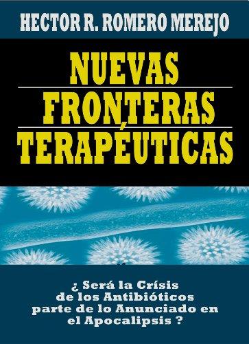 Nuevas Fronteras Terapéuticas por Héctor R. Romero Merejo