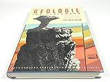 Geologie für Jedermann. Eine erste Einführung in geologisches Denken, Arbeiten und Wissen - Kurd von Bülow