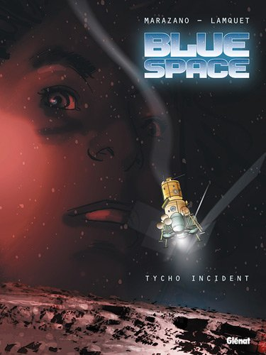 Blue space : Tycho incident