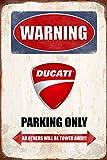 Warning Ducati parking only blechschild