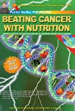 Image de Beating Cancer with Nutrition: Optimal Nutrition Can Improve Outcome inMedically-Treated Cancer Patients.