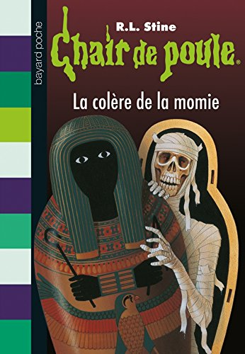 La colère de la momie par R-L Stine