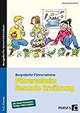 Führerschein: Gesunde Ernährung: 1. und 2. Klasse (Bergedorfer Führerscheine)